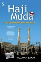 Haji Muda : Tip-tip Menjadi Tetamu Allah